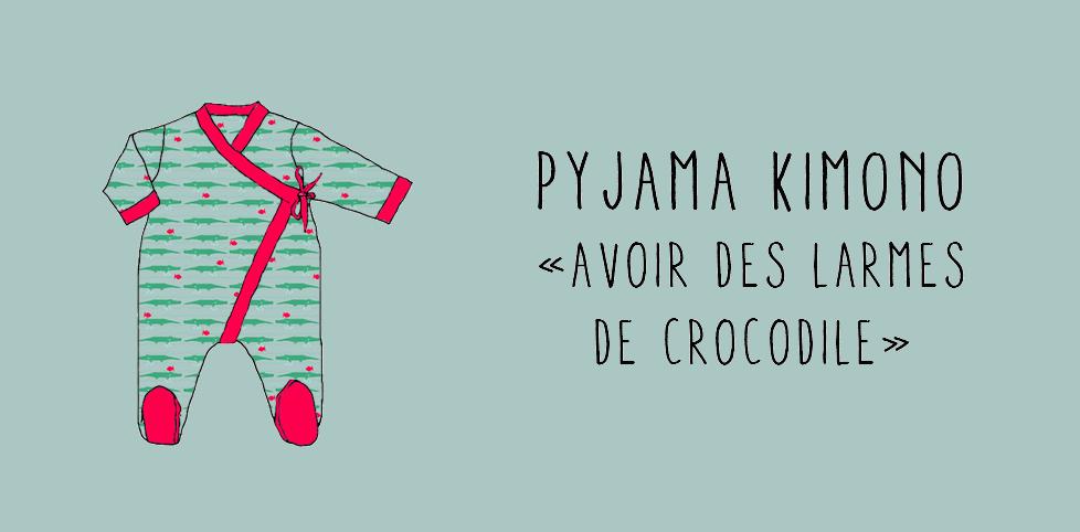 """Pyjama Kimono """"Avoir des larmes de crocodile"""""""